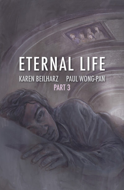 Eternal Life Part 3